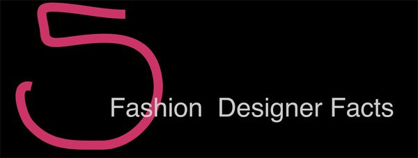 5 Fashion Designer Facts Leaving Behind Living Ahead